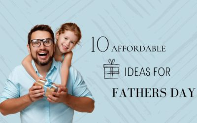 10 Affordable Gift Ideas for Father's Day